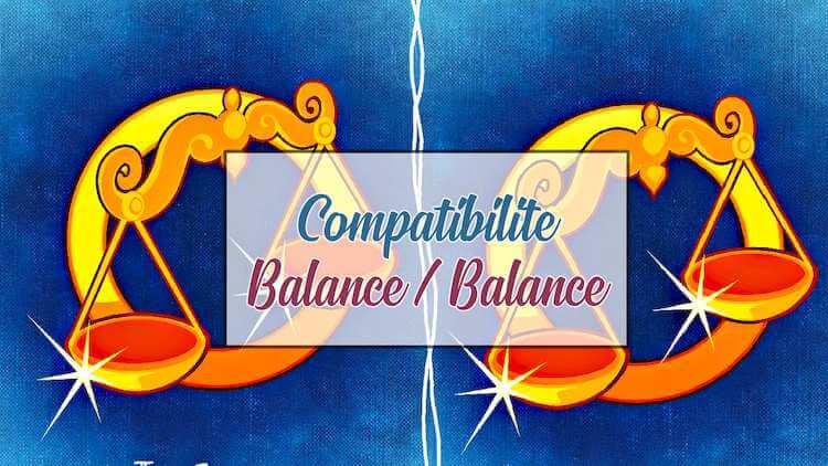 Compatibilite Balance Balance