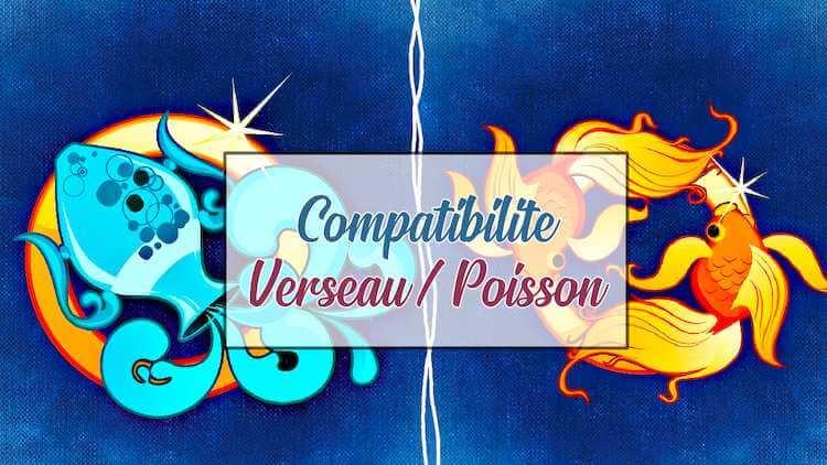Compatibilite-Verseau-Poisson