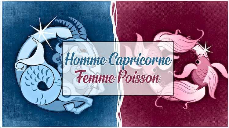 Homme-Capricorne-Femme-Poisson