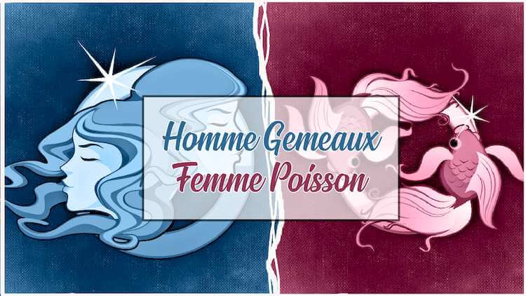 Homme-Gemeaux-Femme-Poisson