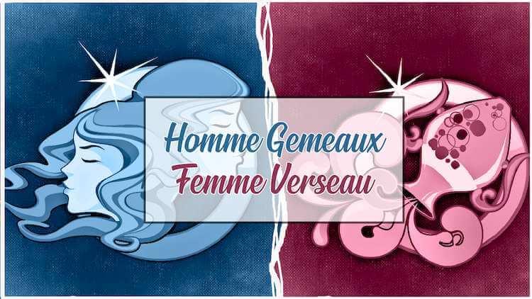 Homme-Gemeaux-Femme-Verseau