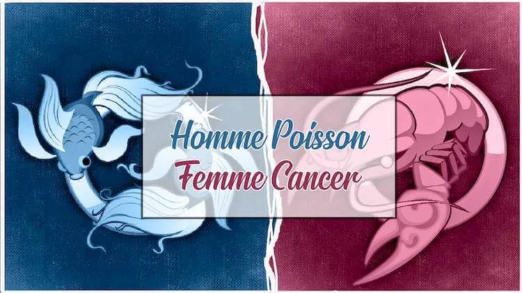 Homme poisson et femme cancer