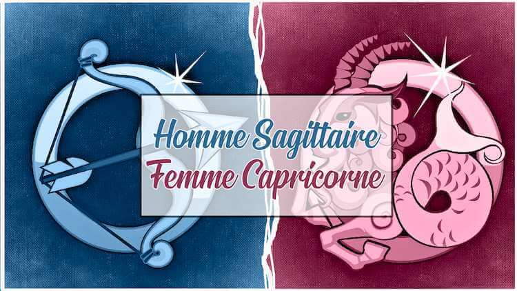 Homme sagittaire et femme capricorne
