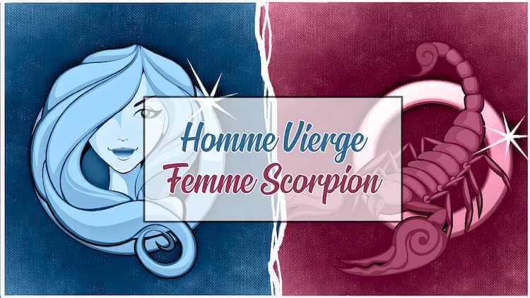 Homme vierge et femme scorpion