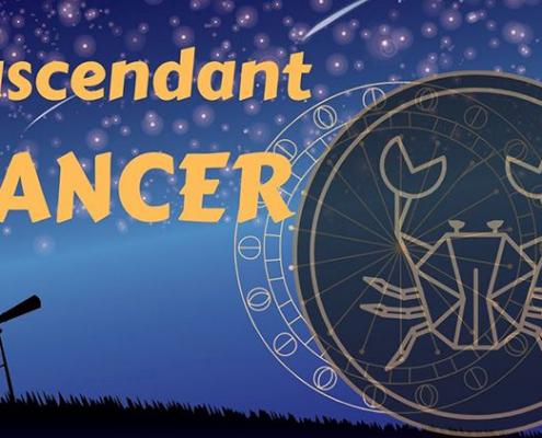 ascendant astrologique cancer